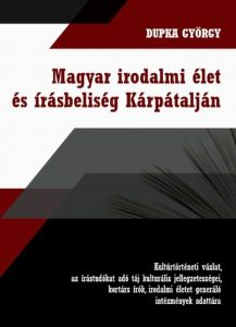 dupka-gyorgy-irodalmi-elet-karpataljan