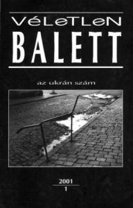 """véletlen balett 2001 """"Az ukrán szám"""""""