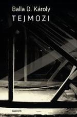 tejmozi - regény, könyv